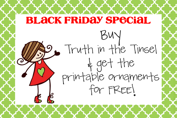 Buy Truth in the TInsel & Get The Printable Ornaments for Free!