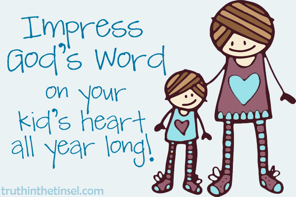 impress god's word on your kid's heart