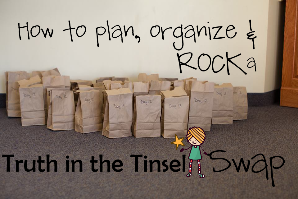 how to plan organize rock truth tinsel swap