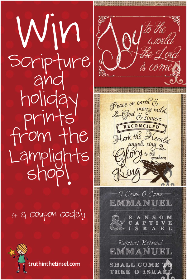 Win Scripture and Holiday prints from Lamplights Shop and truthinthetinsel.com