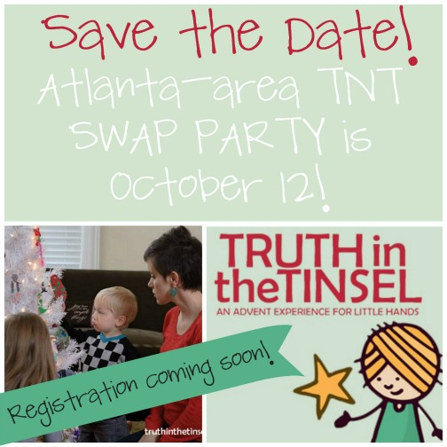 Atlanta-area Truth in the Tinsel Swap Party coming October 12!!