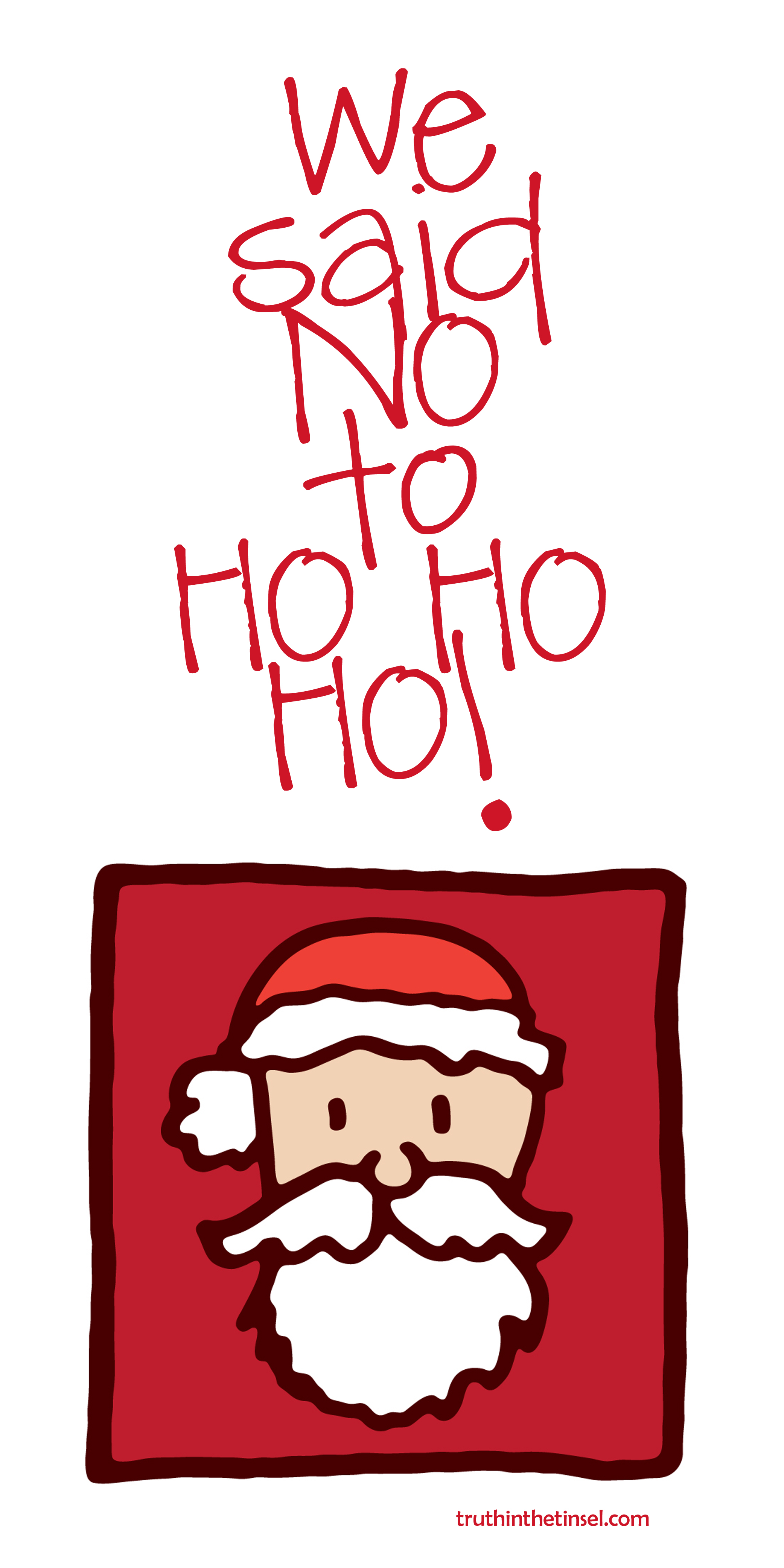 no to ho ho ho bro jim
